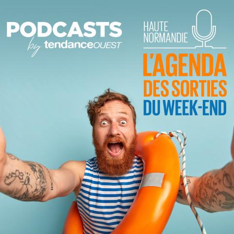 L'agenda des sorties en Haute-Normandie - 24/10/20 Podcast Tendance Ouest