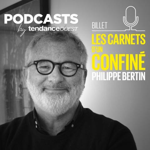 Les carnets d'un confiné Podcast Tendance Ouest