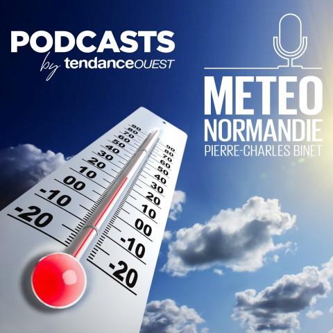 Météo en Normandie Podcast Tendance Ouest